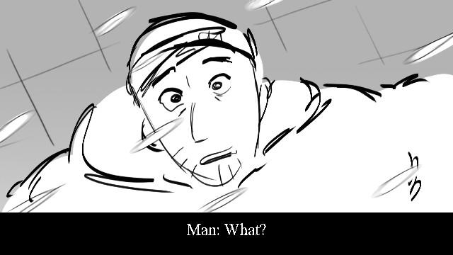 Ma n : Wh a t ?