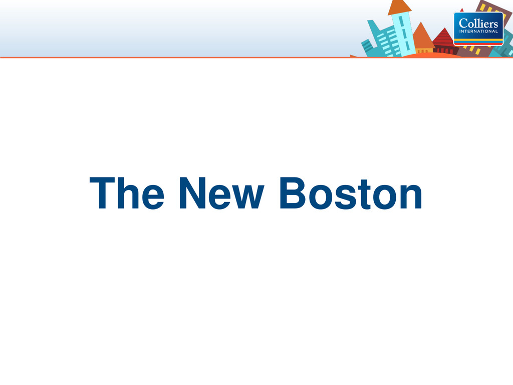 Click to edit Master title style The New Boston