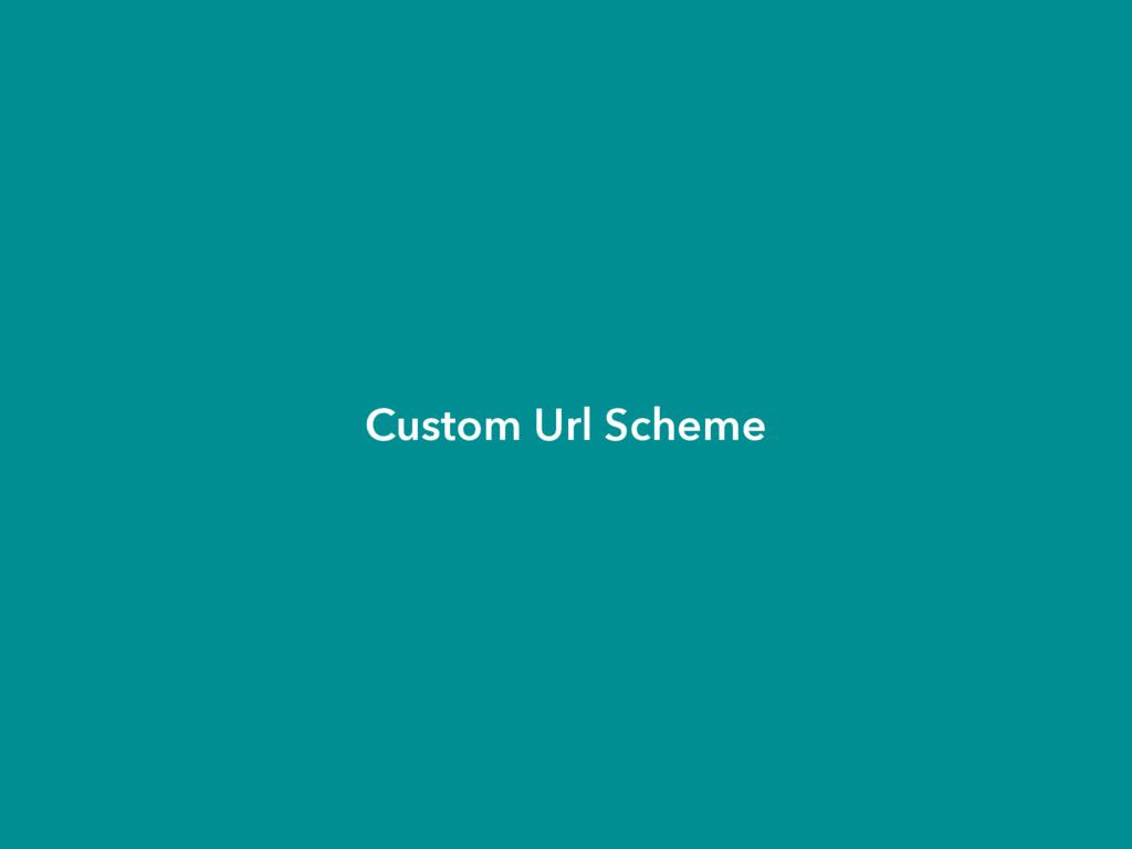 Custom Url Scheme