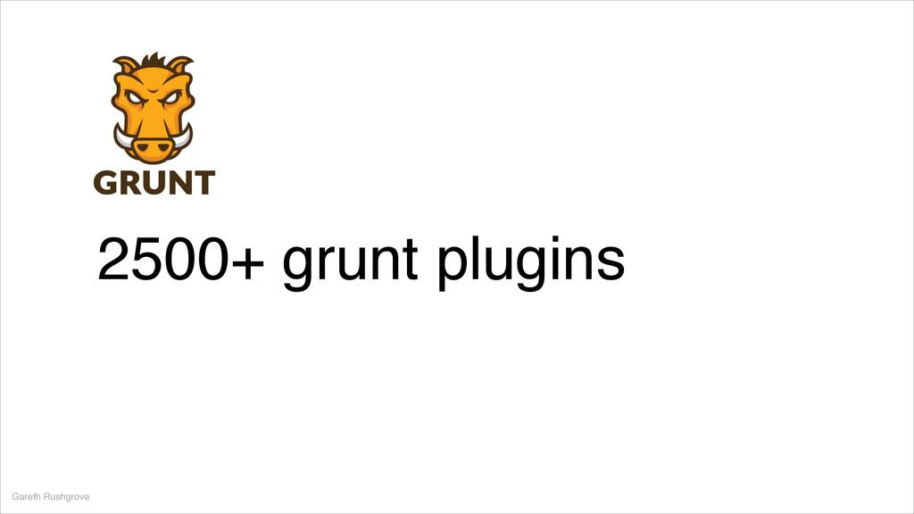 Gareth Rushgrove 2500+ grunt plugins