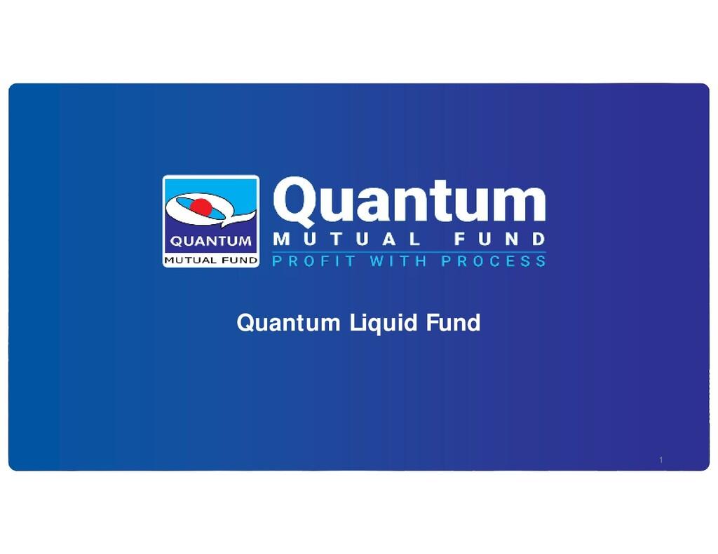 Quantum Liquid Fund 1