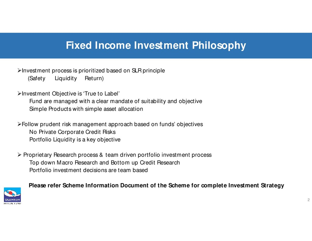 Investment process is prioritized based on SLR...