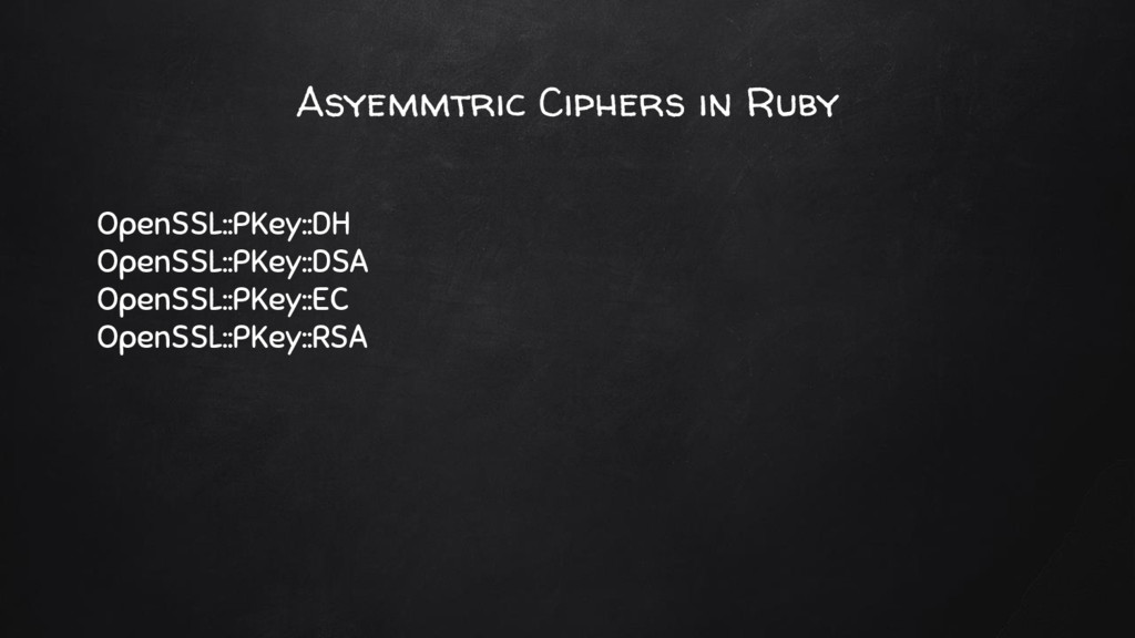 Asyemmtric Ciphers in Ruby OpenSSL::PKey::DH Op...