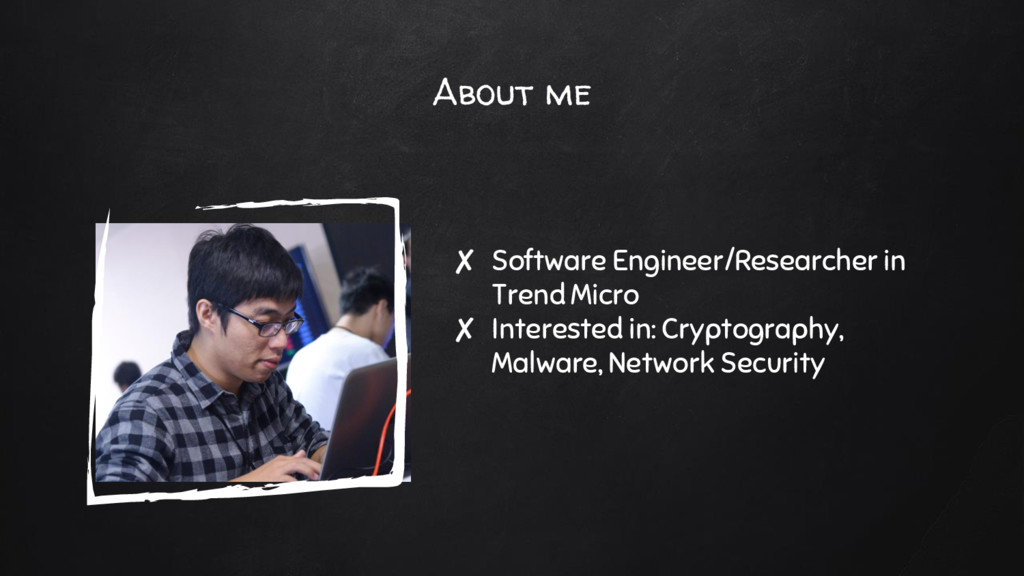 About me ✘ Software Engineer/Researcher in Tren...