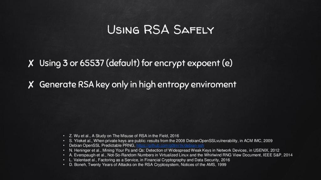 ✘ Using 3 or 65537 (default) for encrypt expoen...