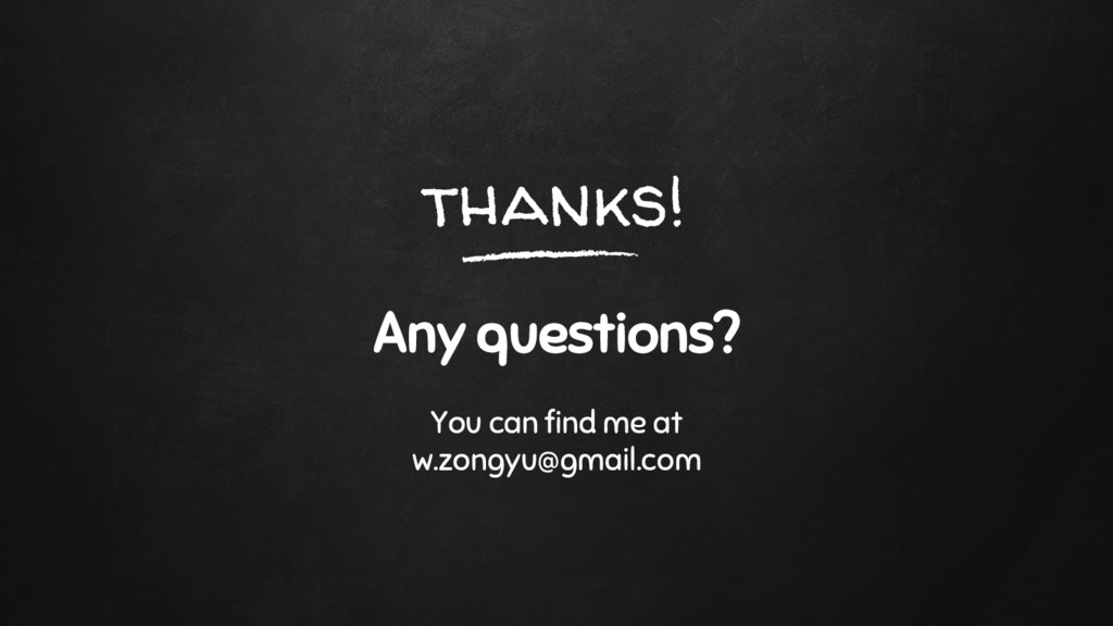 thanks! Any questions? You can find me at w.zon...