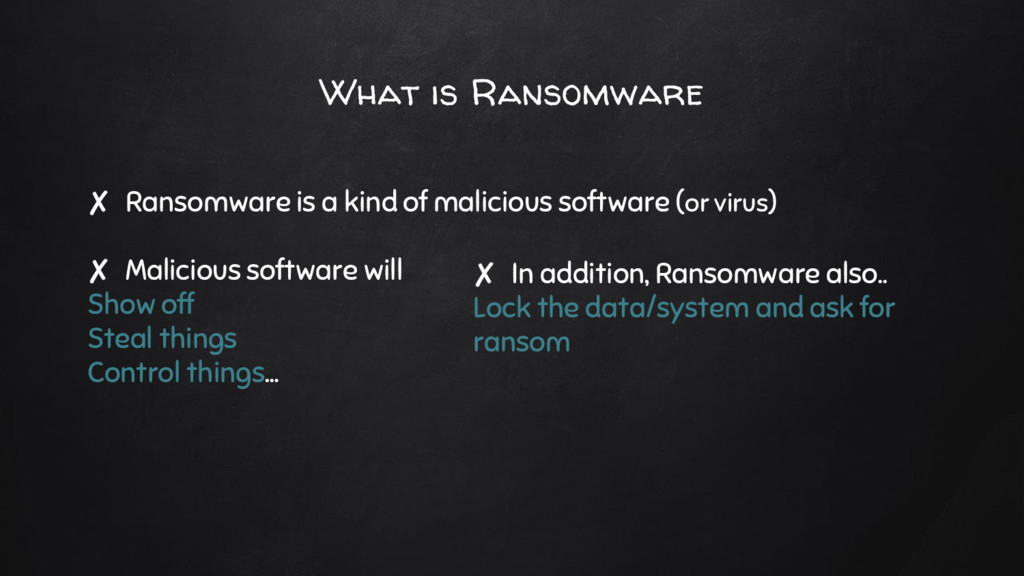 What is Ransomware ✘ Ransomware is a kind of ma...