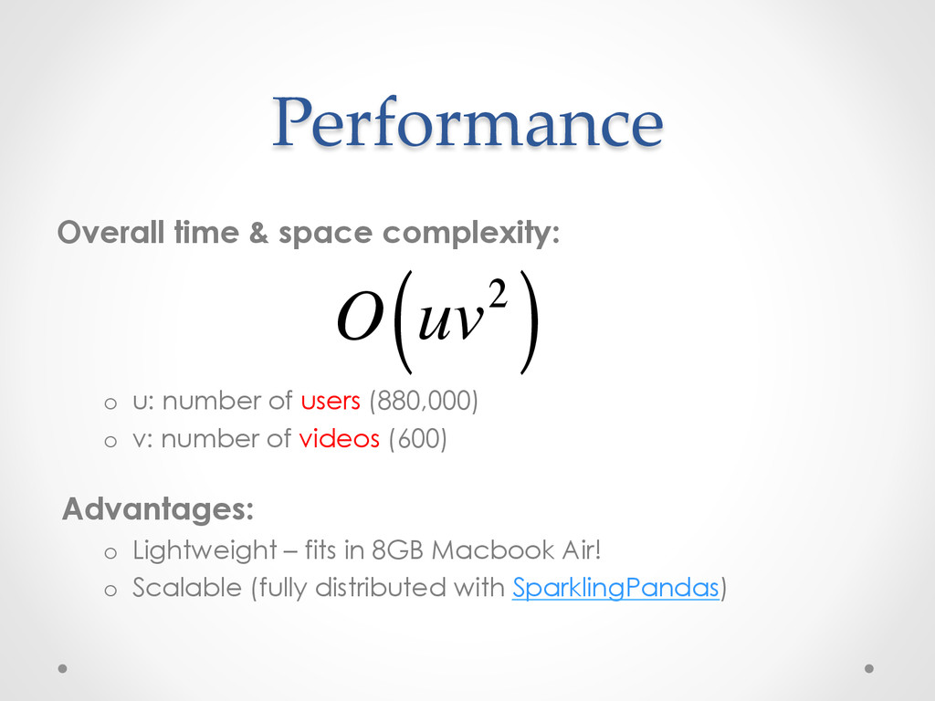 Performance Overall time & space complexity: o...