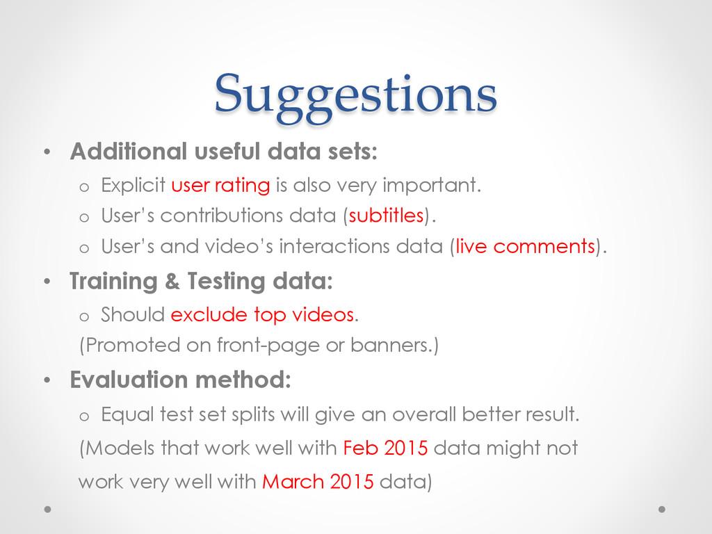 Suggestions • Additional useful data sets: o ...