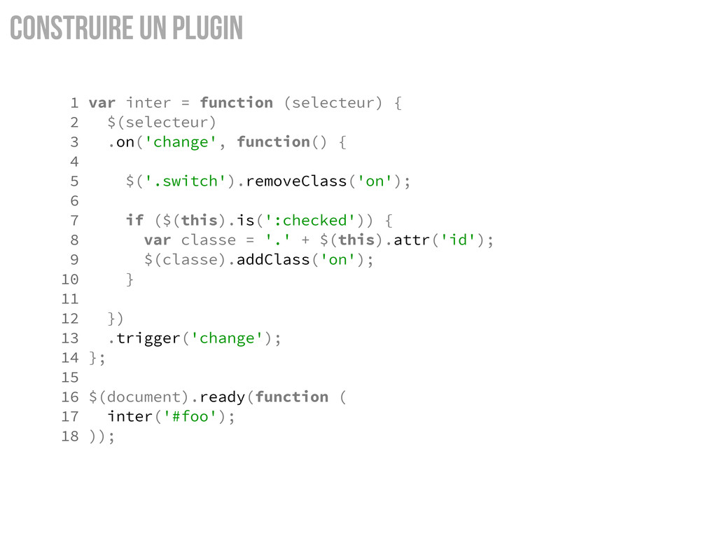 Construire un Plugin 1 var inter = function (se...
