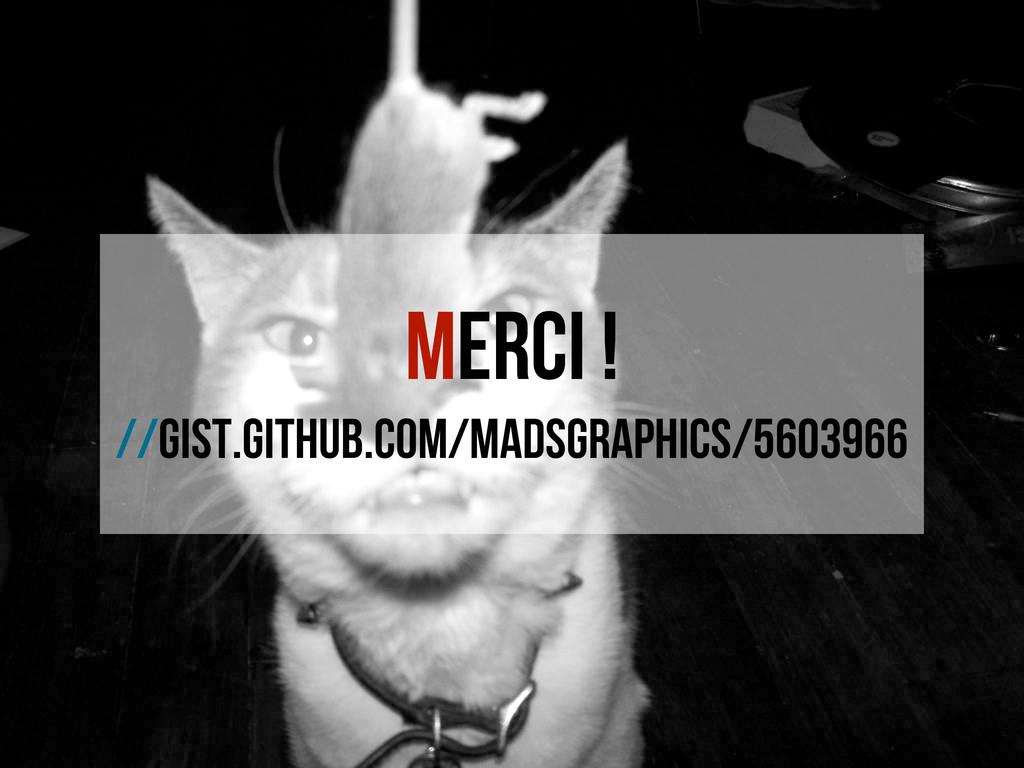 Merci ! //gist.github.com/madsgraphics/5603966
