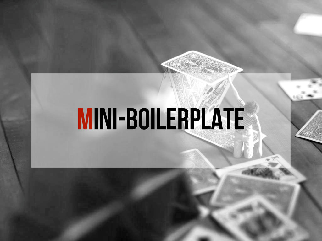 Mini-boilerplate