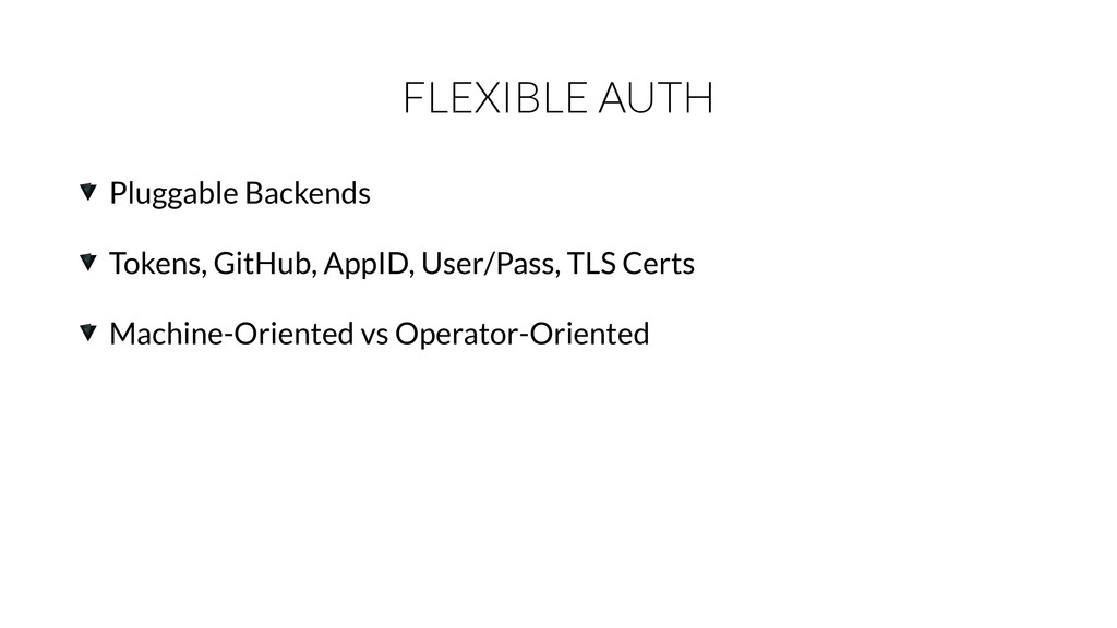 FLEXIBLE AUTH Pluggable Backends Tokens, GitHub...