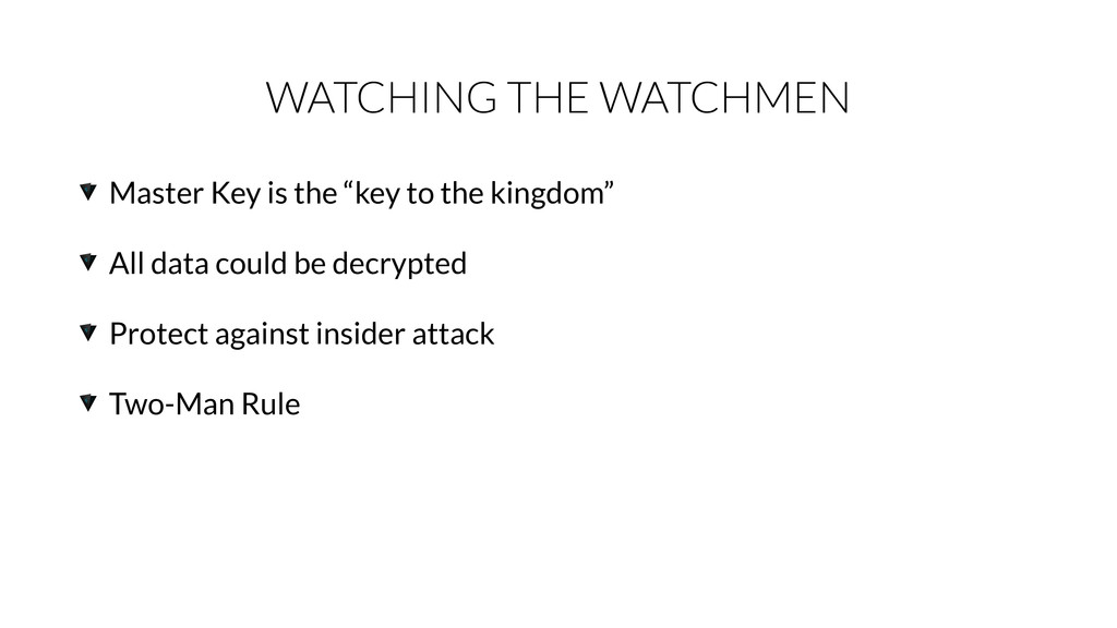"WATCHING THE WATCHMEN Master Key is the ""key to..."