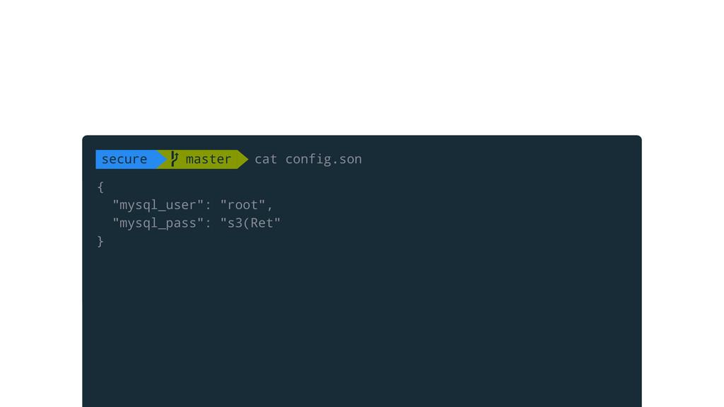 """{ """"mysql_user"""": """"root"""", """"mysql_pass"""": """"s3(Ret"""" ..."""