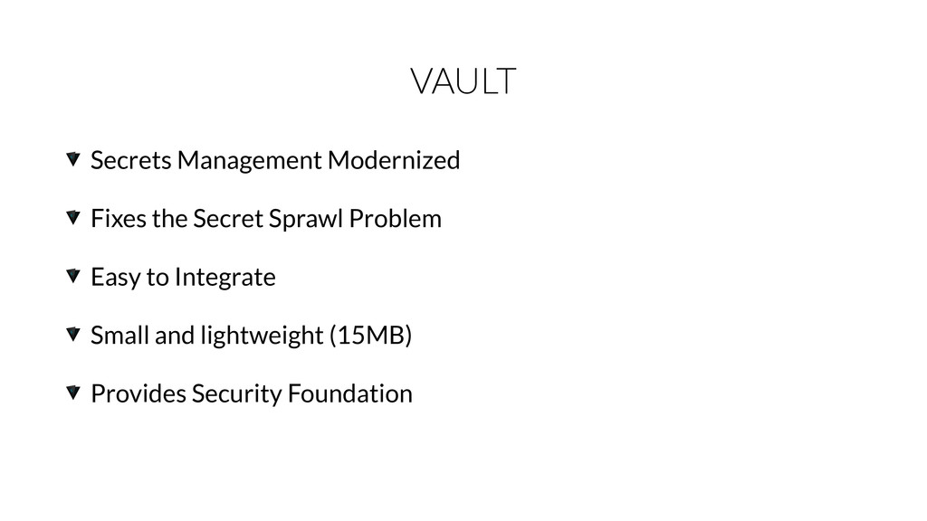 VAULT Secrets Management Modernized Fixes the S...