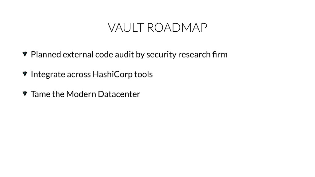 VAULT ROADMAP Planned external code audit by se...