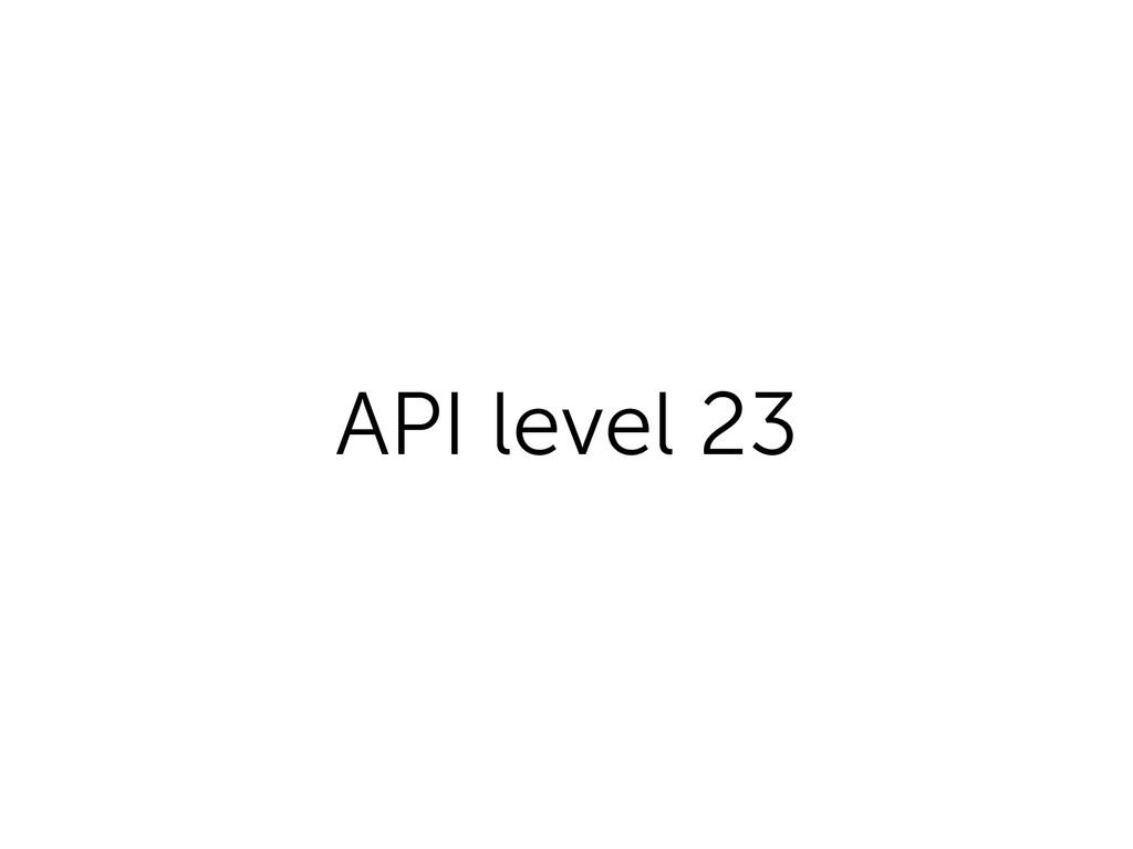 API level 23