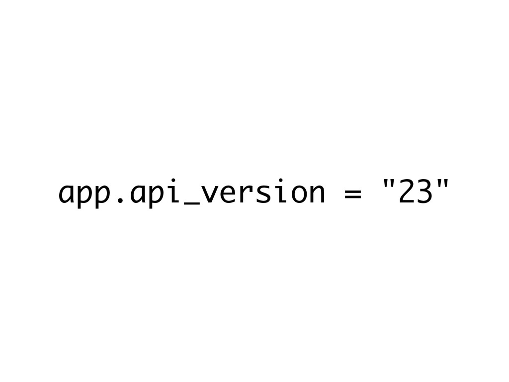 "app.api_version = ""23"""