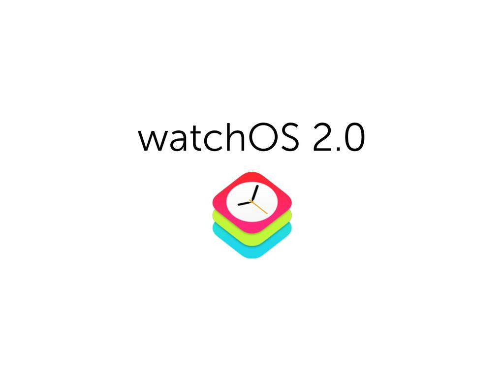 watchOS 2.0