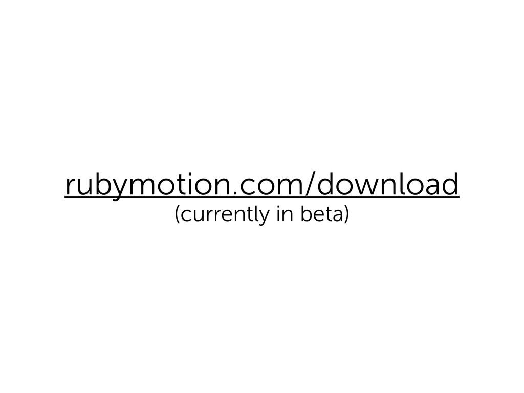 rubymotion.com/download (currently in beta)