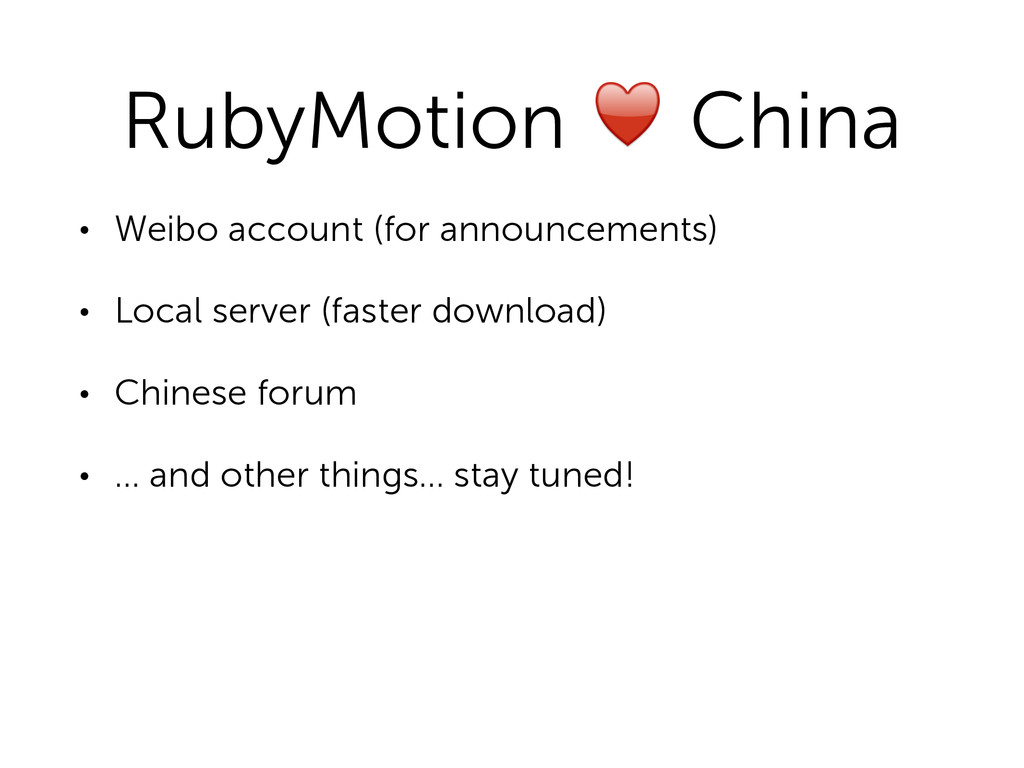RubyMotion ♥ China • Weibo account (for announc...