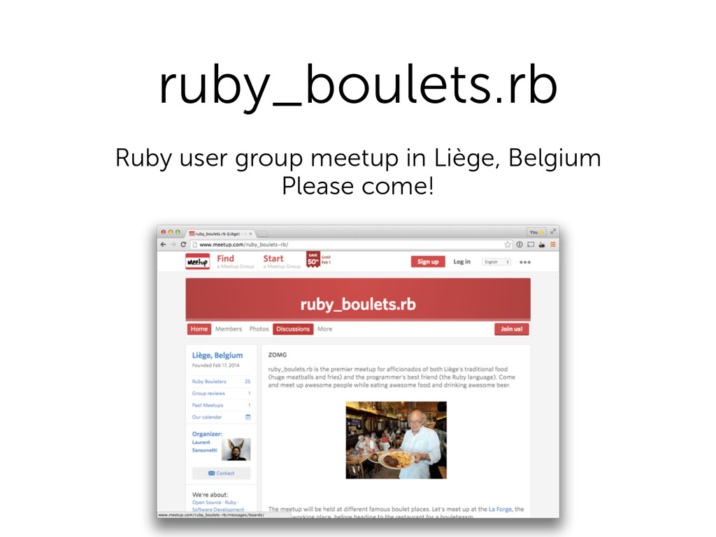 ruby_boulets.rb Ruby user group meetup in Liège...