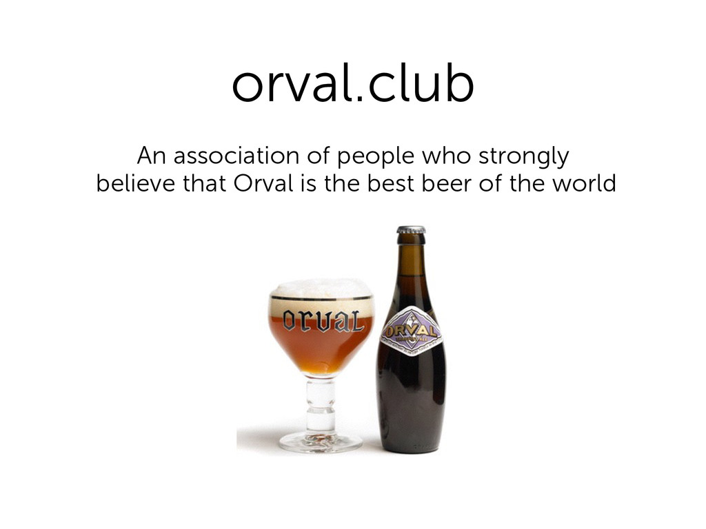 orval.club An association of people who strongl...