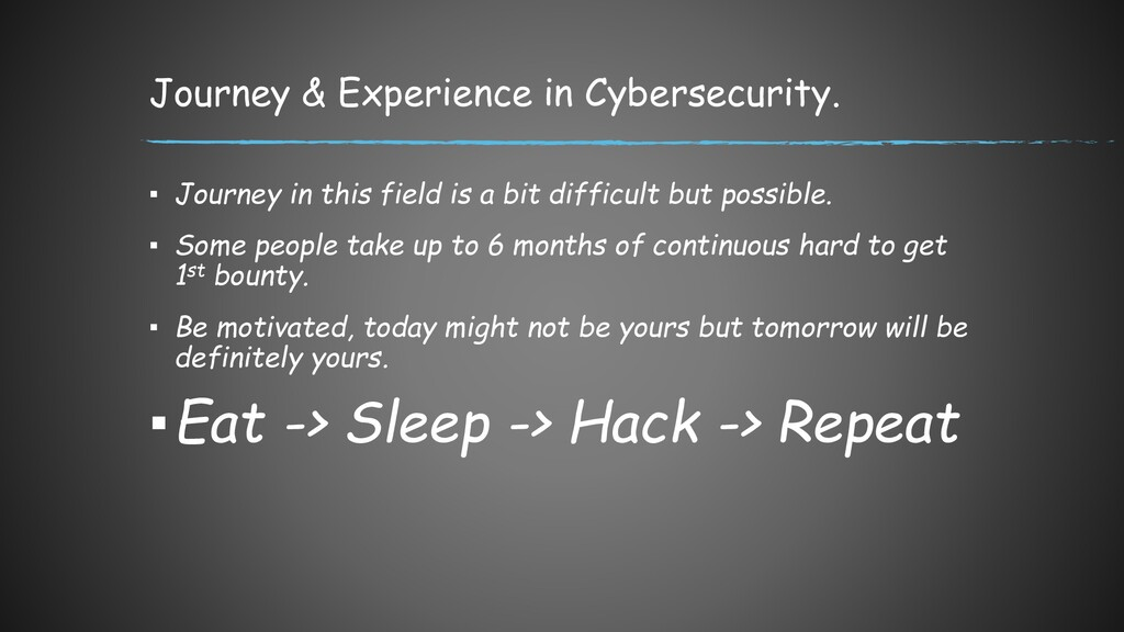 Journey & Experience in Cybersecurity. ▪ Journe...