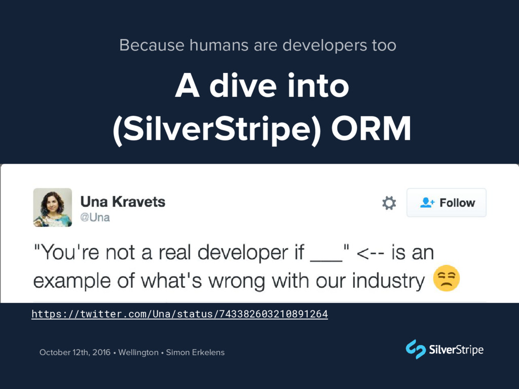 A dive into (SilverStripe) ORM October 12th, 20...