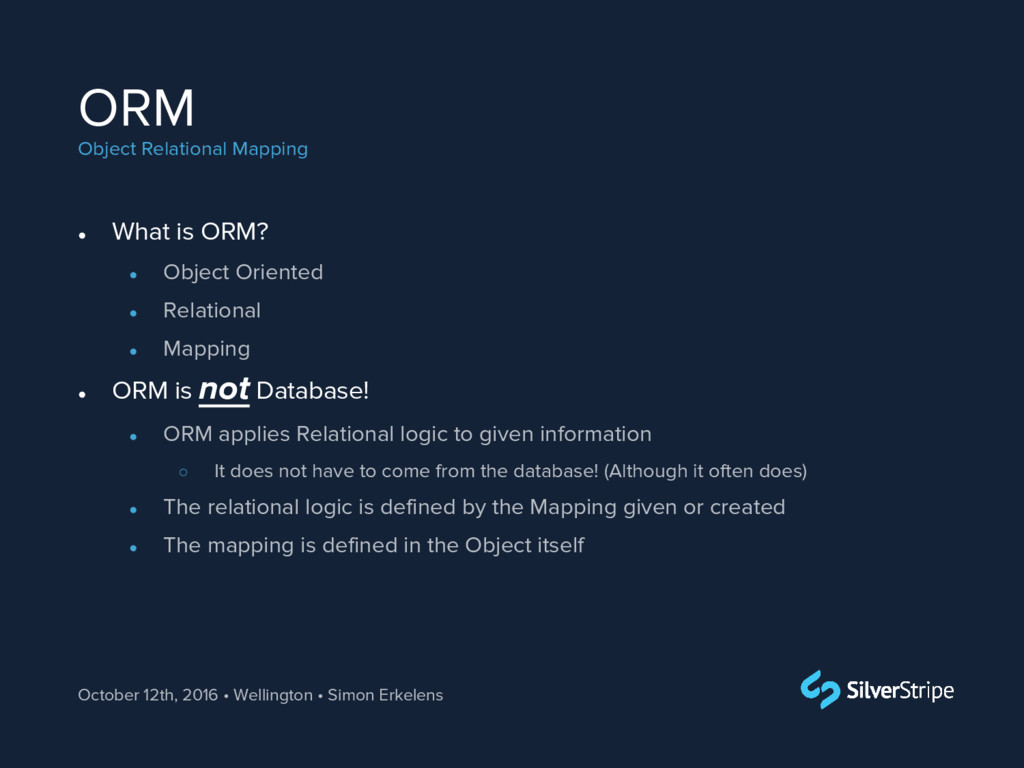 ORM Object Relational Mapping October 12th, 201...