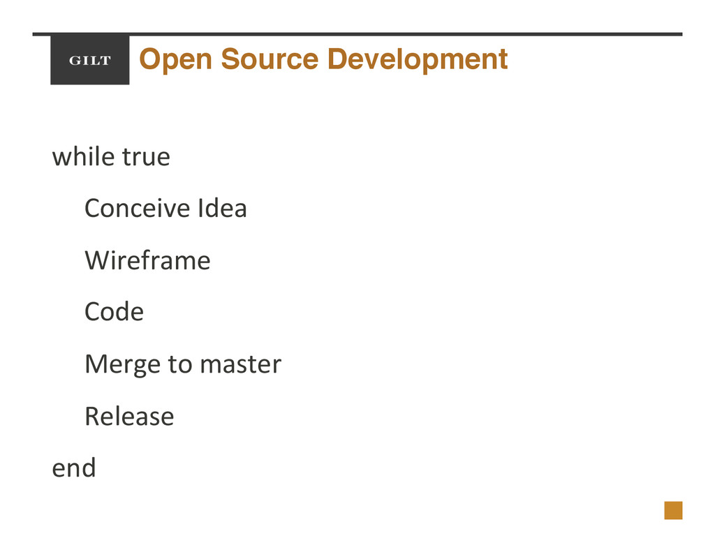 Open Source Development! while$true$ Conceive$I...