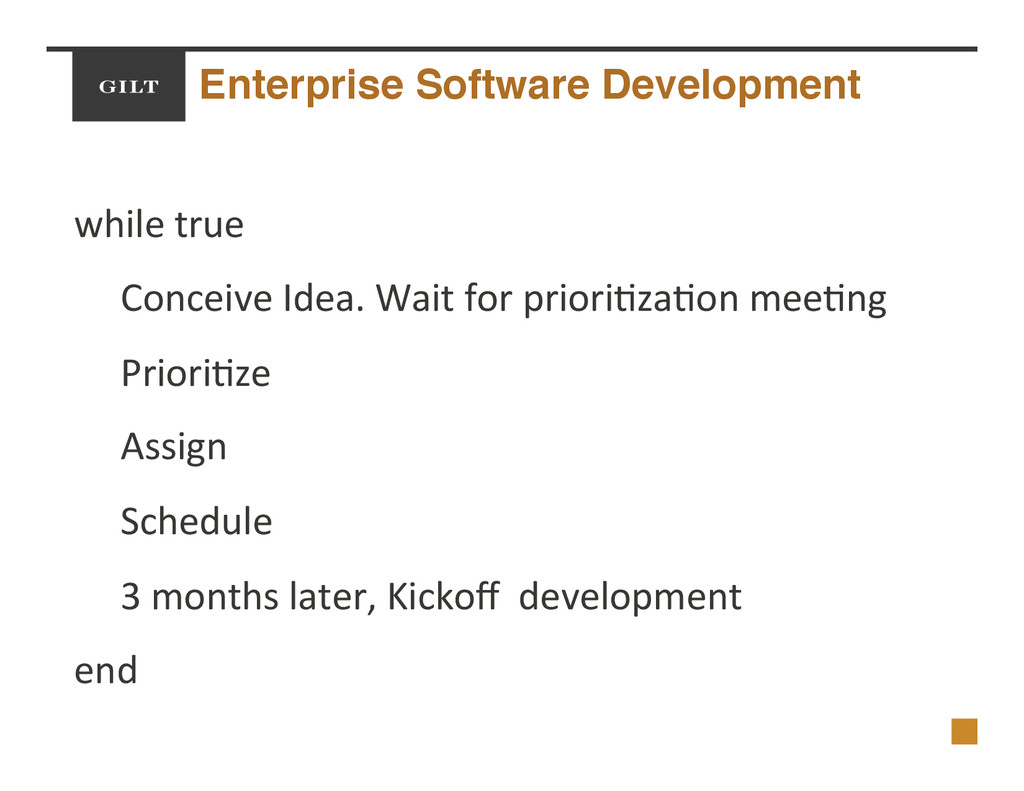 Enterprise Software Development! while$true$ $C...