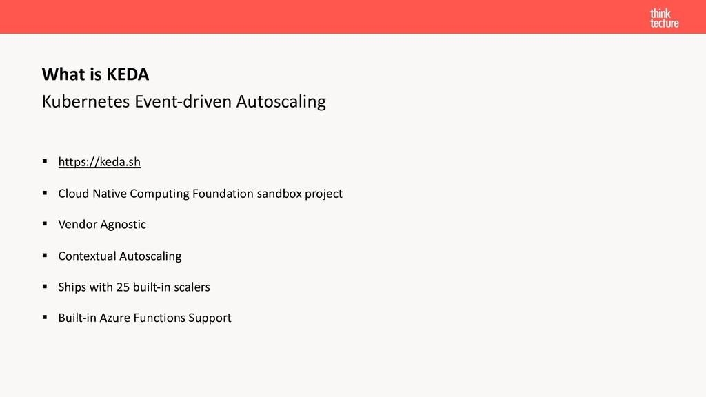 Kubernetes Event-driven Autoscaling § https://k...