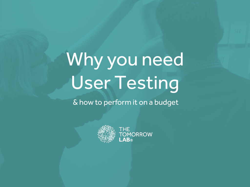 Why you need User Testing & how to perform it o...