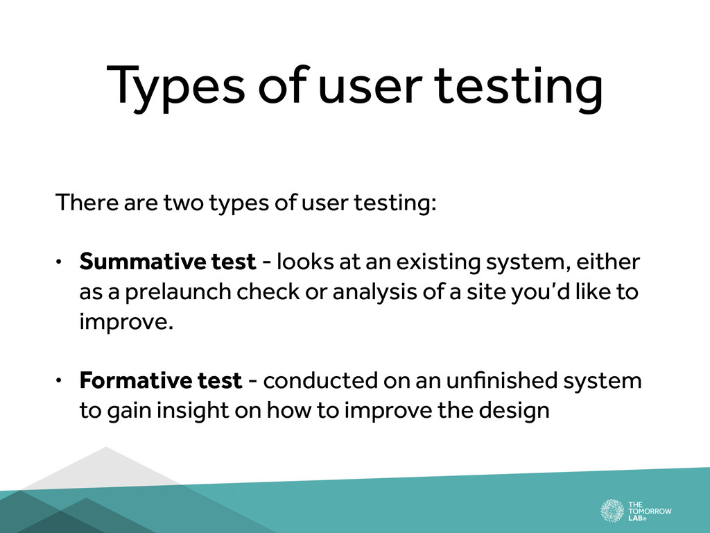 Types of user testing There are two types of us...