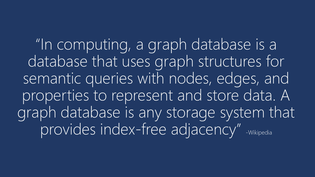 """In computing, a graph database is a database t..."