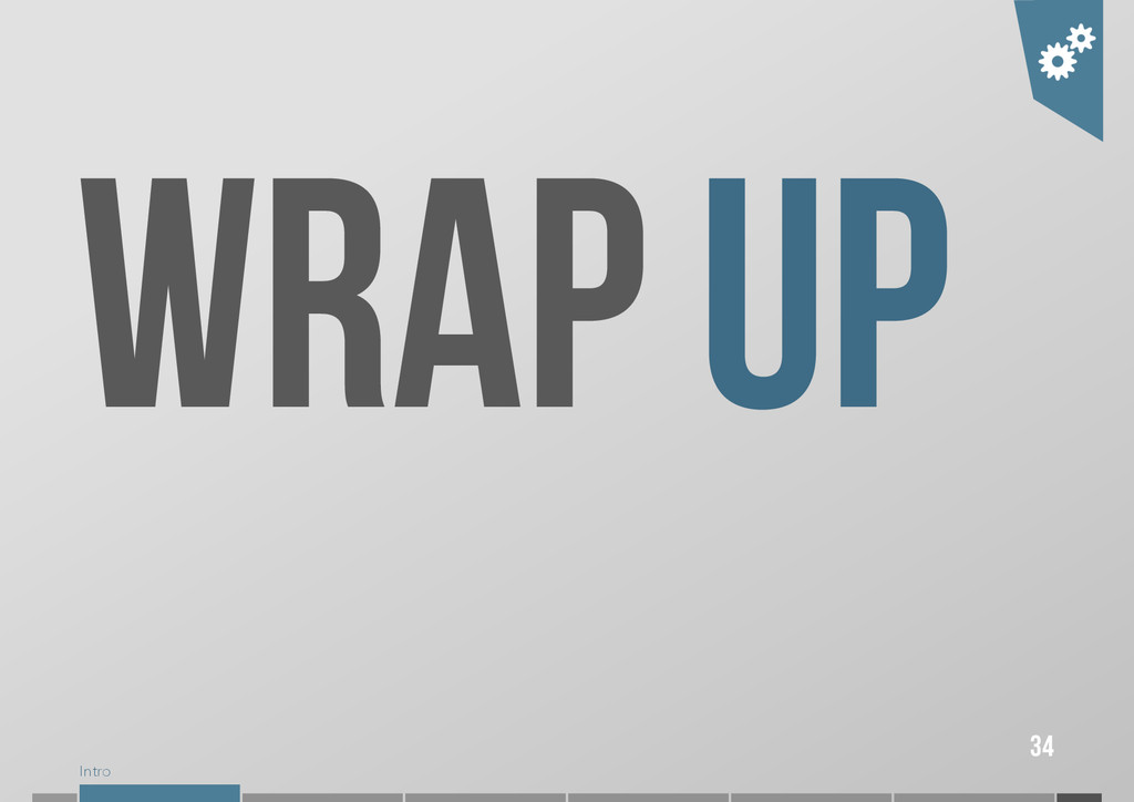 Intro WRAP UP 34