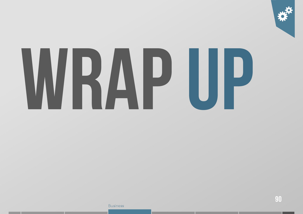 Business WRAP UP 90