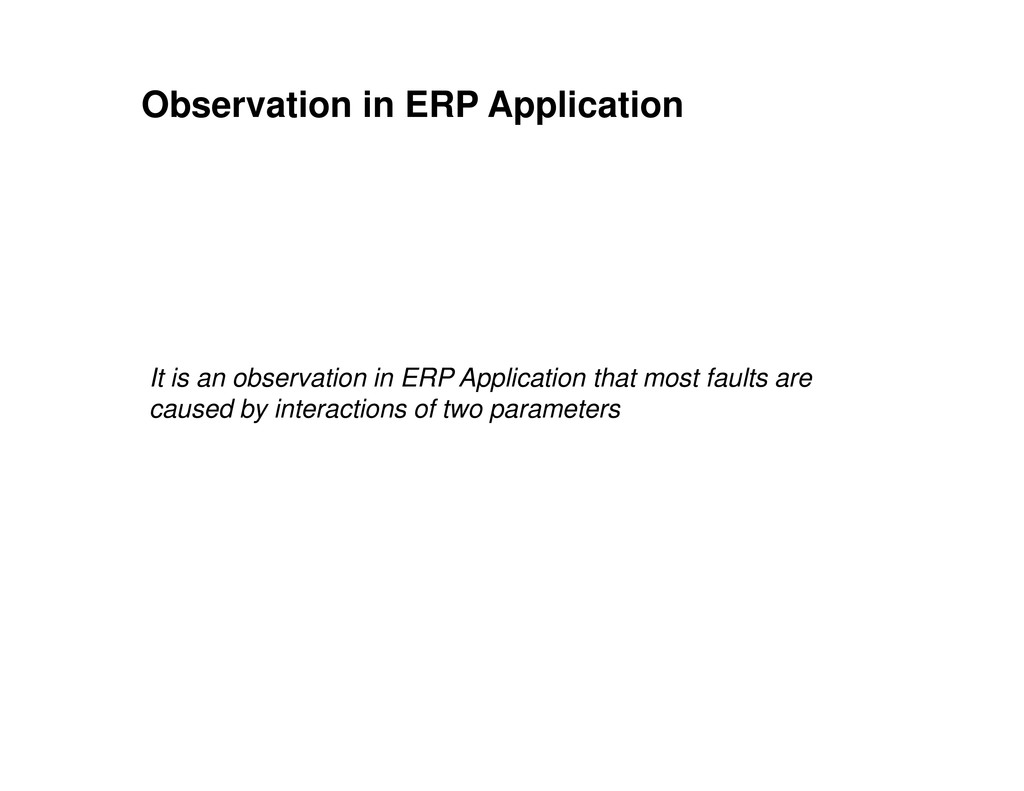 Observation in ERP Application It is an observa...