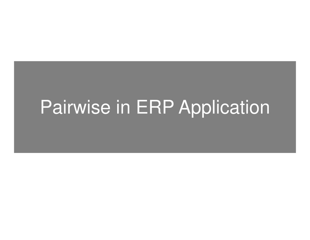 Pairwise in ERP Application