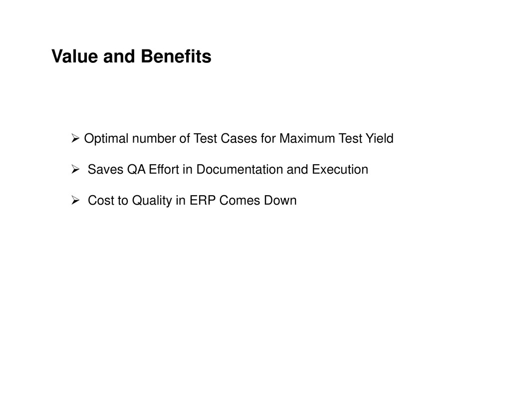 Value and Benefits Optimal number of Test Cases...