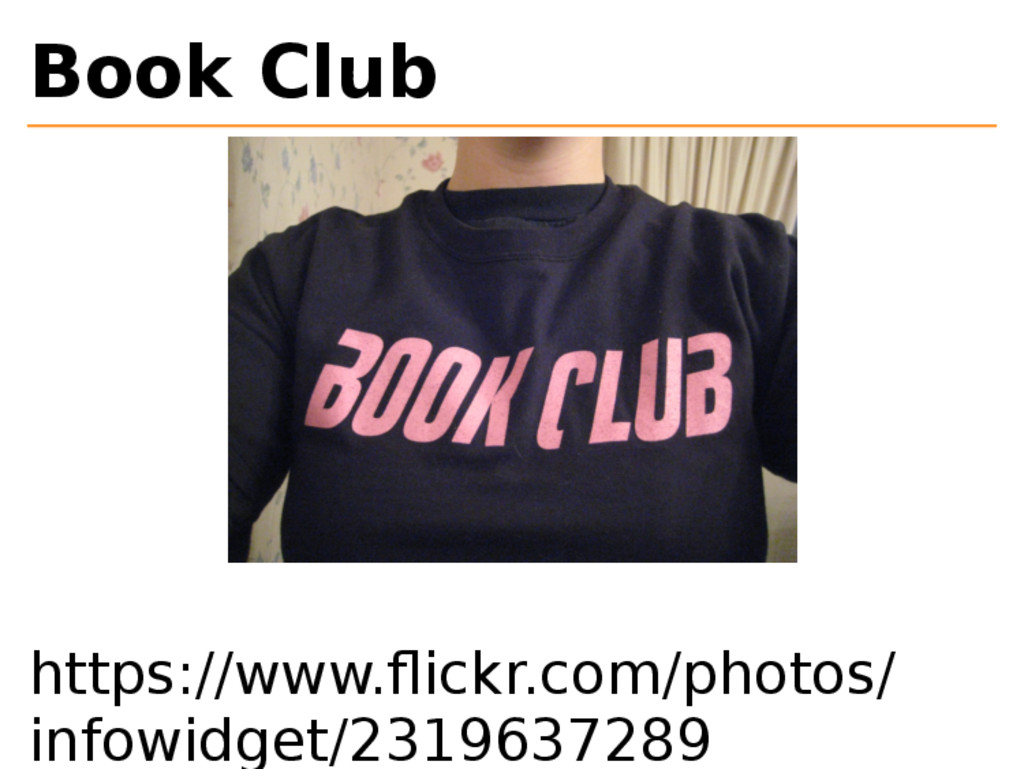Book Club https://www.flickr.com/photos/ infowid...