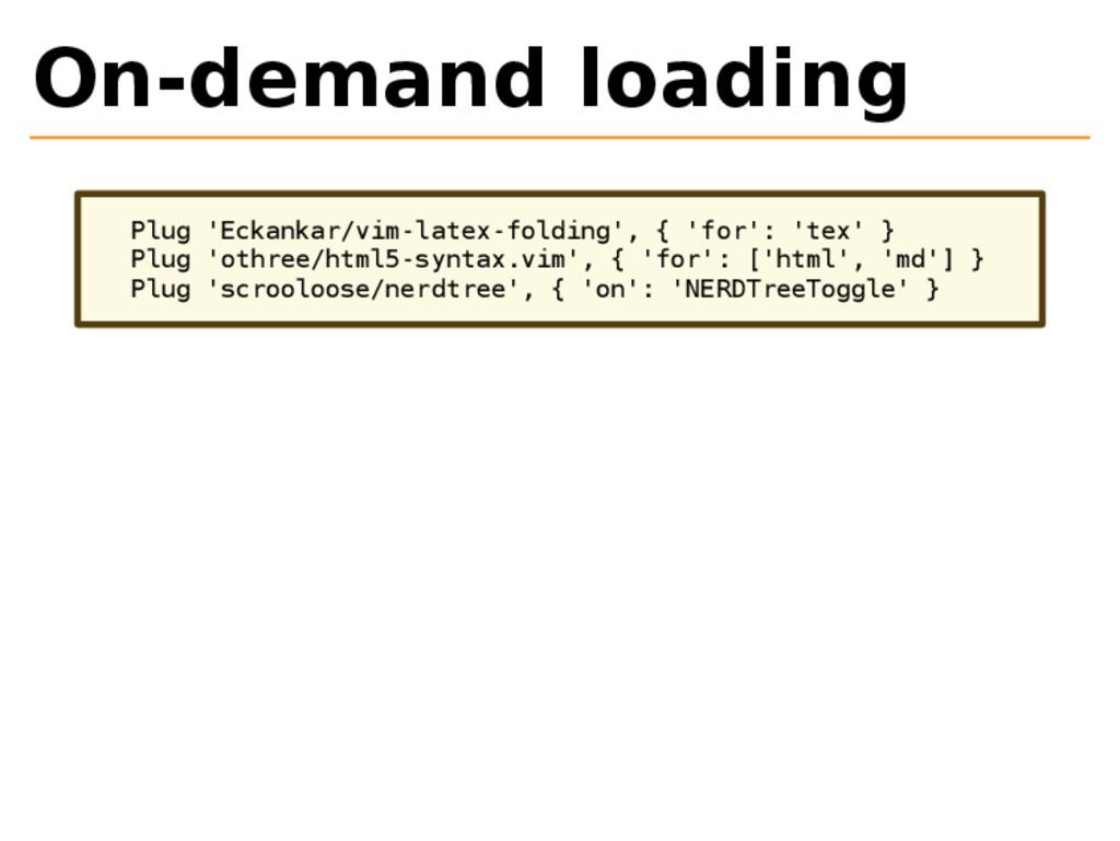 On-demand loading Plug 'Eckankar/vim-latex-fold...