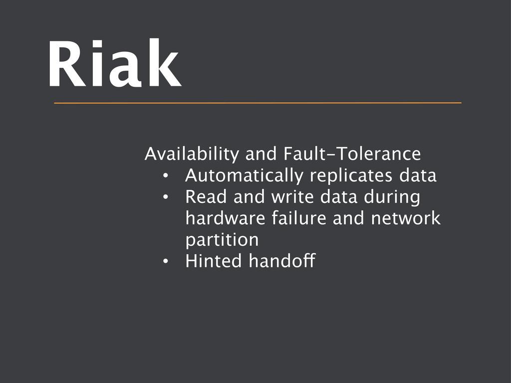 Riak Availability and Fault-Tolerance  • Aut...