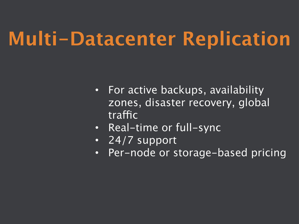 Multi-Datacenter Replication • For active bac...