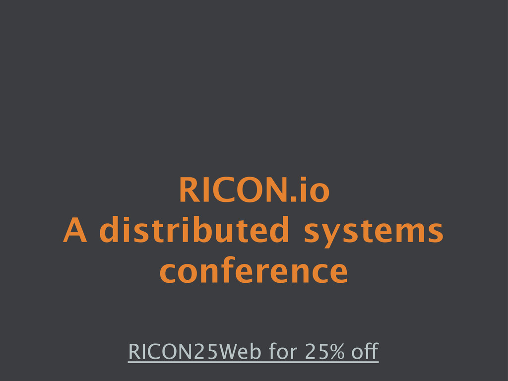 RICON.io A distributed systems conference RIC...