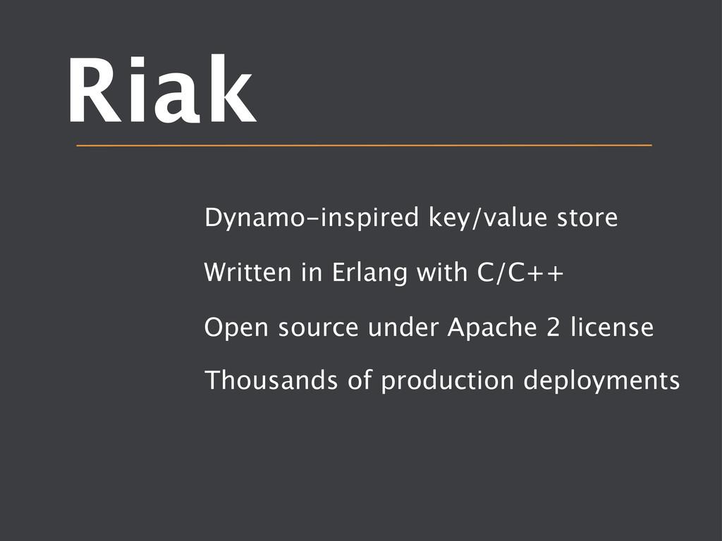 Riak Dynamo-inspired key/value store Written ...