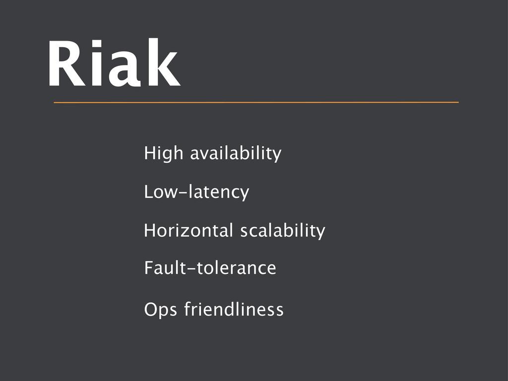 Riak High availability  Low-latency Horizont...