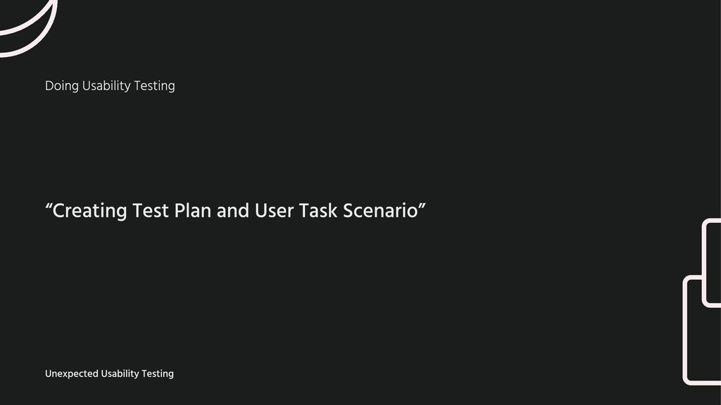 "Doing Usability Testing ""Creating Test Plan and..."